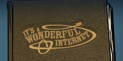 It's a wonderful internet - Click to explore
