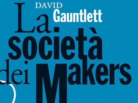 la-società-dei-makers-David-Gauntlett