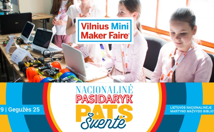 Discovering maker scene in Vilnius